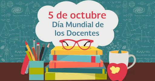 05 Octubre Día Mundial de los Docentes