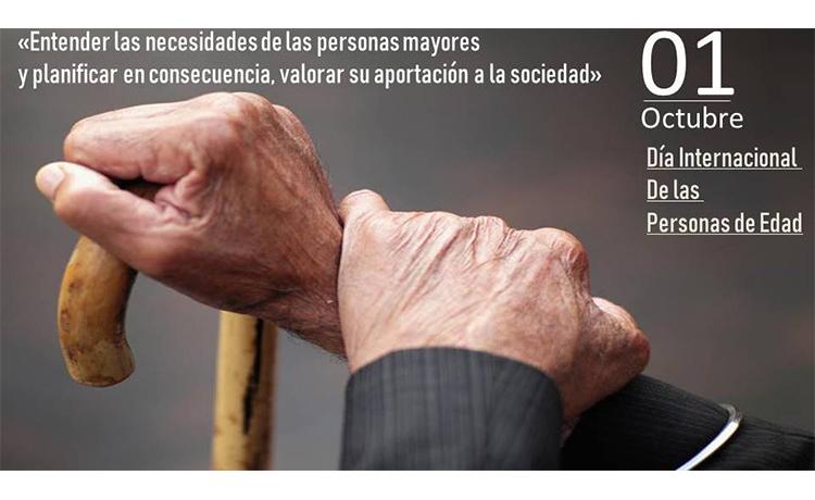 1 de Octubre Día Internacional de las Personas de Edad.
