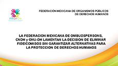 imagen Pronunciamiento de la FMOPDH lamentan la decisión de eliminar fideicomisos