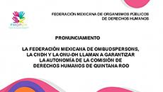 imagen La Federación Mexicana de Ombudspersons, la CNDH y la ONU-DH llaman a garantizar la autonomía de la Comisión de Derechos Humanos de Quintana Roo
