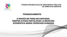imagen A través de Firma de Convenio FMOPDH e INEGI fortalecen la medición estadística sobre derechos humanos