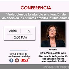 """Conferencia """"Protección de la infancia en situación de violencia en los distintos ámbitos institucionales"""""""