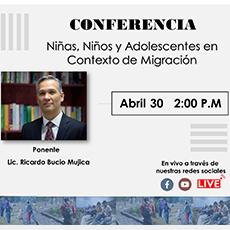 Conferencia «Niñas, Niños Y Adolescentes En Contexto De Migración»