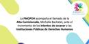 La FMOPDH acompaña el llamado de la Alta Comisionada, Michelle Bachelet, ante el incremento de los intentos de socavar a las instituciones públicas de derechos humanos ...